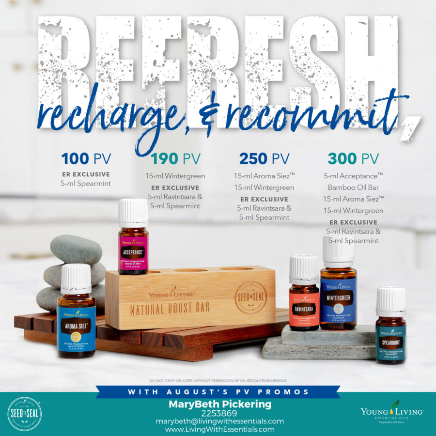 Refresh, Recharge, and Recommit - with the Young Living August 2018 PV Promo!